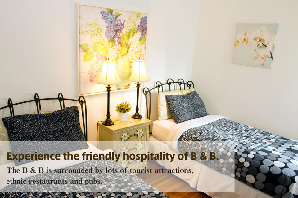 Experience the friendly hospitality of B & B